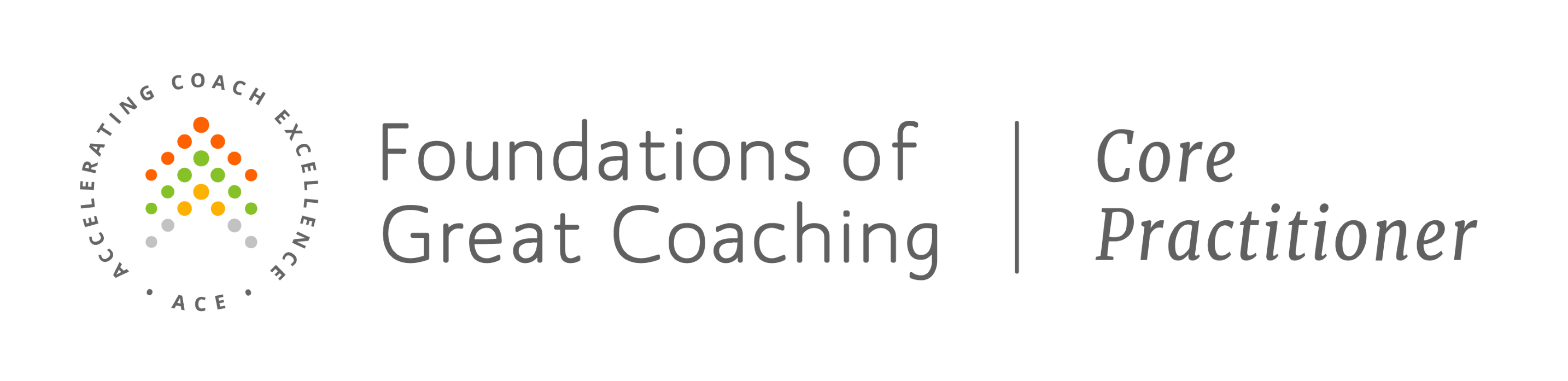 ACE-Foundations-of-Great-Coaching-Core-Practitioner-Gray-Logo email